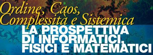 Seminari 'Ordine, Caos, Complessità e Sistemica'